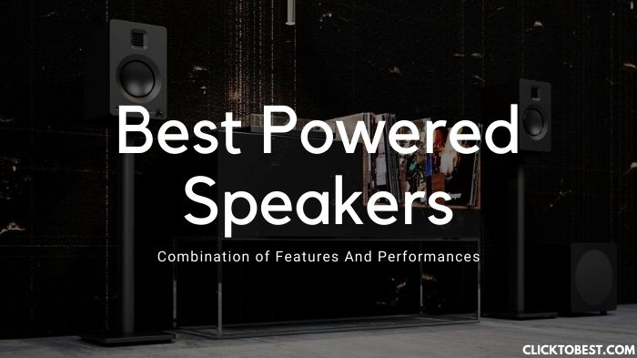 Best powered speakers [2020] – Combination of Features And Performances